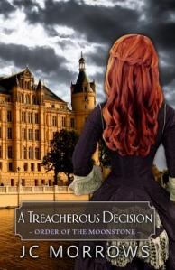 A Treacherous Decision - JC Morrows